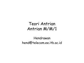 Teori Antrian Antrian M/M/1