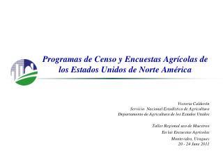 Programas de Censo y Encuestas Agrícolas de los Estados Unidos de Norte América