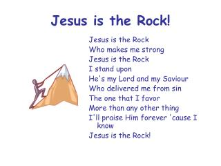 Jesus is the Rock