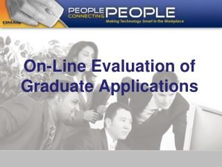 On-Line Evaluation of Graduate Applications