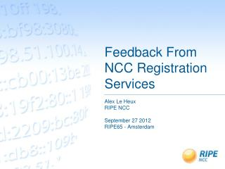 Feedback From NCC Registration Services