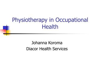 Physiotherapy in Occupational Health