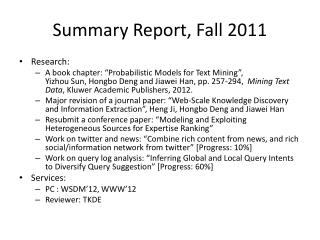 Summary Report, Fall 2011