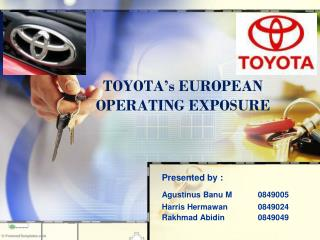 TOYOTA�s EUROPEAN OPERATING EXPOSURE