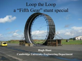 "Loop the Loop a ""Fifth Gear"" stunt special"