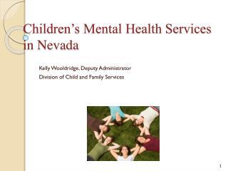 Children�s Mental Health Services in Nevada