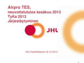 Airpro TES,  neuvottelutulos kesäkuu 2013 TyKa 2013 Järjestäytyminen