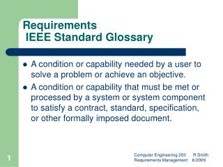 Requirements  IEEE Standard Glossary
