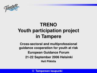 TRENO Youth participation project  in Tampere