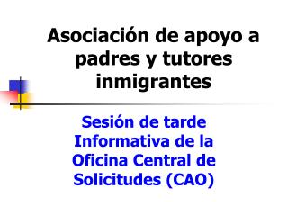 Asociación de apoyo a padres y tutores inmigrantes