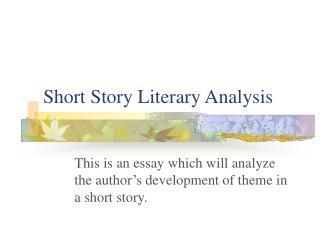 Short Story Literary Analysis