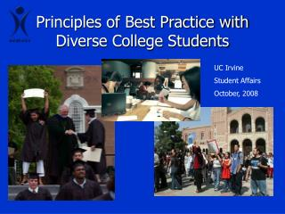 Principles of Best Practice with Diverse College Students