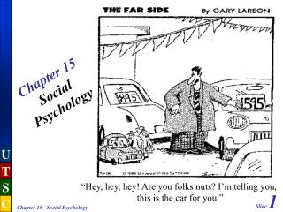 Chapter 15 Social Psychology