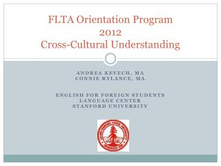 FLTA Orientation Program 2012 Cross-Cultural Understanding