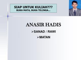 ANASIR  HADIS SANAD / RAWI MATAN