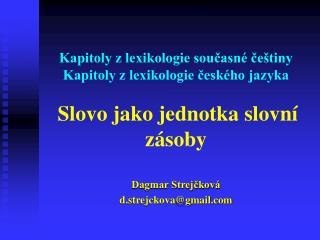 Dagmar Strejčková d.strejckova@gmail