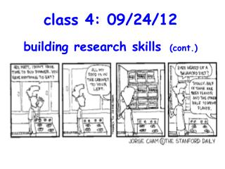class 4: 09/24/12 building research skills (cont.)