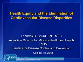 Health Equity and the Elimination of Cardiovascular Disease Disparities