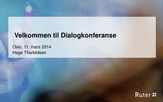Velkommen til Dialogkonferanse