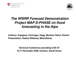 The WWRP Forecast Demonstration Project MAP D-PHASE on flood forecasting in the Alps