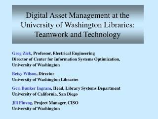 Digital Asset Management at the University of Washington Libraries: Teamwork and Technology