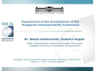 Experiences of the development of the Hungarian Interoperability Framework