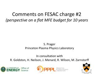 Comments on FESAC charge #2 (perspective on a flat MFE budget for 10 years
