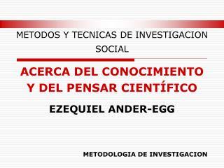 METODOS Y TECNICAS DE INVESTIGACION SOCIAL