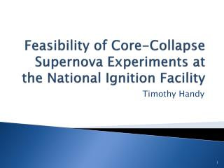 Feasibility of Core-Collapse Supernova Experiments at the National Ignition Facility