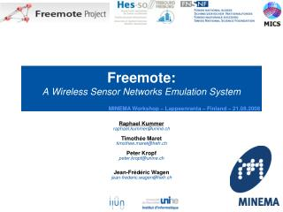 Freemote: A Wireless Sensor Networks Emulation System