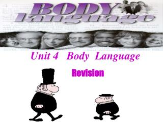 Unit 4   Body  Language Revision