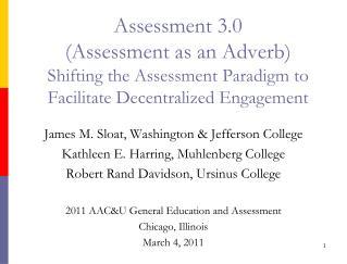 James M. Sloat, Washington & Jefferson College Kathleen E. Harring, Muhlenberg College