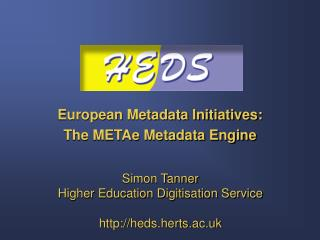European Metadata Initiatives:  The METAe Metadata Engine