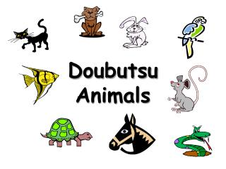 Doubutsu Animals