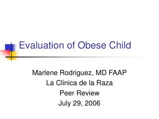 Evaluation of Obese Child