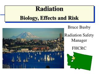 Radiation Biology, Effects and Risk