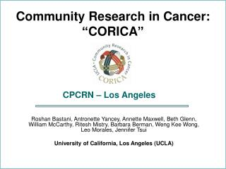 "Community Research in Cancer: ""CORICA"""