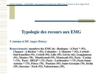 Typologie des recours aux EMG V Antoine et MC Auger (Poissy)