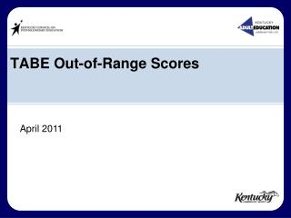 TABE Out-of-Range Scores