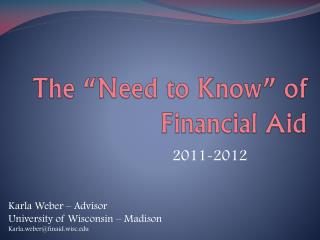 "The ""Need to Know"" of Financial Aid"