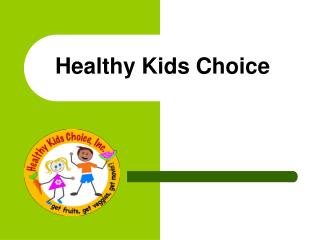 Healthy Kids Choice
