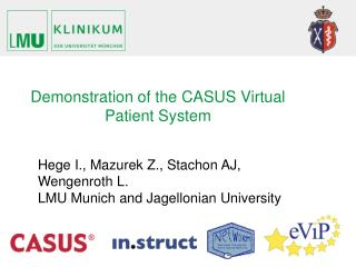 Demonstration of the CASUS Virtual Patient System