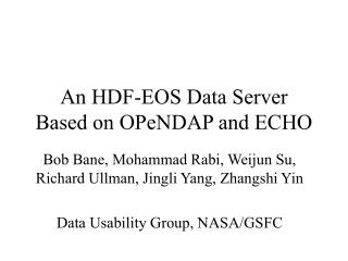 An HDF-EOS Data Server Based on OPeNDAP and ECHO