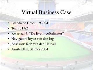 Virtual Business Case