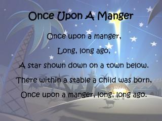 Once Upon A Manger