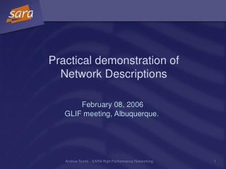 Practical demonstration of Network Descriptions
