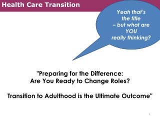 Health Care Transition