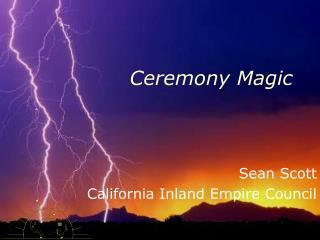 Ceremony Magic