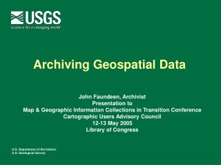 Archiving Geospatial Data