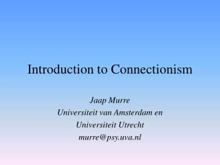 Introduction to Connectionism